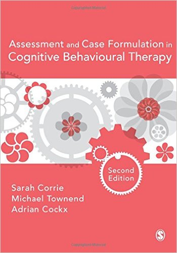 Assessment and Case Foundation in Cognitive Behavioural Therapy
